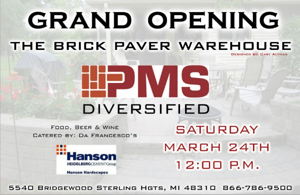 Grand Opening - The Brick Paver Warehouse - PMS Diversified